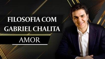 Filosofia com Gabriel Chalita - Amor