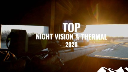 Best Night Vision & Thermal 2020