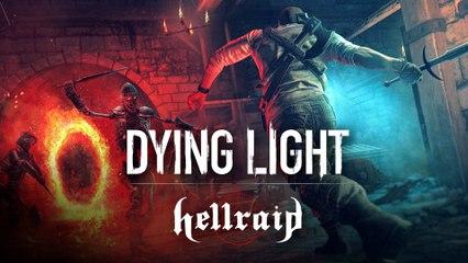 Dying Light - Hellraid DLC Launch Trailer (2020)
