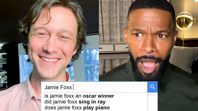 Jamie Foxx & Joseph Gordon-Levitt Answer the Web's Most Searched Questions