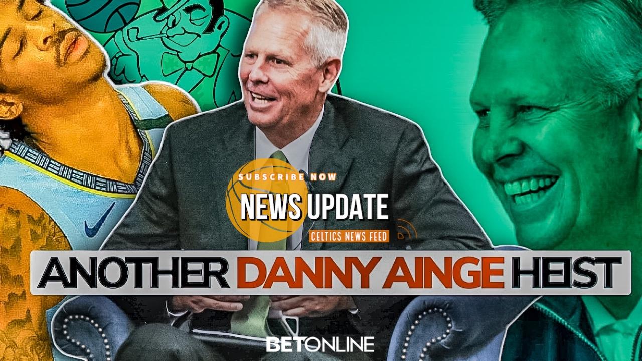 CELTICS NEWS: Danny Ainge Steals Grizzlies NBA Draft Lottery Pick