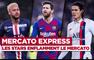 Mercato Express : Messi sur le départ, Neymar contre Griezmann ?