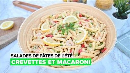 Salades de pâtes d'été : crevette et macaroni
