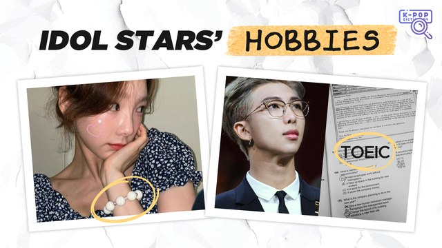 [Pops in Seoul] Idol Stars' Hobbies [K-pop Dictionary]