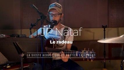 """La Sieste acoustique : JP Nataf  """"Le Radeau"""""""