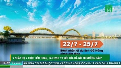 9 ngày dự 7 cuộc liên hoan, ca Covid-19 mới của Hà Nội đi những đâu?   VTC