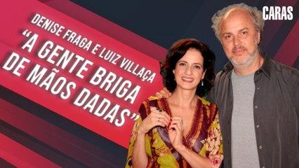 DENISE FRAGA E LUIZ VILLAÇA ABREM O CORAÇÃO SOBRE ROTINA DE TRABALHAR EM CASAL!