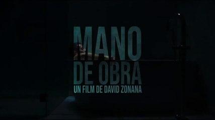 MANO DE OBRA  - VOST sortie le 19 juillet 2020