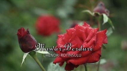 Hendri Rotinsulu - Mawar Berduri