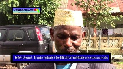 Korbé (Lélouma), le maire de la commune rurale confronté à des difficultés de mobilisation des ressources locales