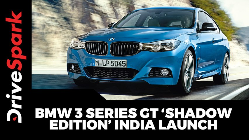 BMW 3 Series GT 'Shadow Edition' India Launch