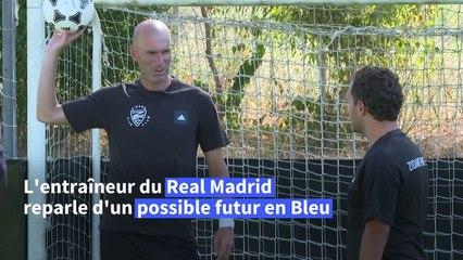 """""""Ça se fera naturellement"""": Zidane, les Bleus dans un coin de la tête"""