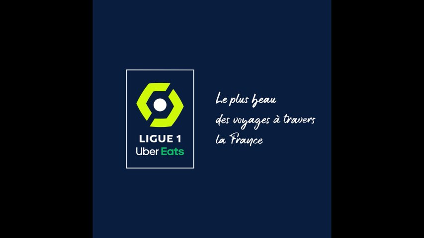 Ligue 1 Uber Eats : le plus beau des voyages à travers la France...