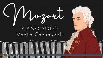 Vadim Chaimovich - Mozart - Piano Solo