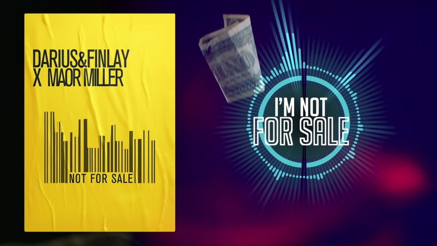 Darius & Finlay - Not For Sale