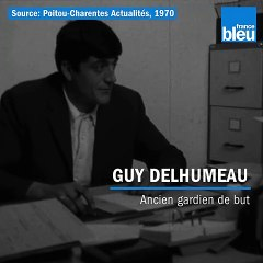 Football amateur : le gardien de foot Guy Delhumeau en 1970 (images INA)