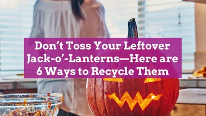 Don't Toss Your Leftover Jack-o'-Lanterns—Here are 6 Ways to Recycle Them