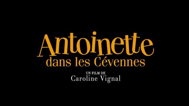 ANTOINETTE DANS LES CÉVENNES (2020) FRENCH 720p Regarder