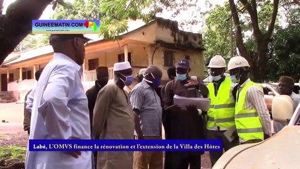 Labé : l'OMVS finance la rénovation et l'extension de la Villa des Hôtes