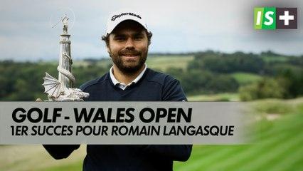 Wales Open - Premier succès sur l'European Tour pour Romain Langasque