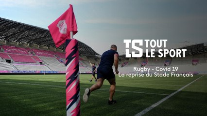 Rugby : La reprise du Stade Français après le virus