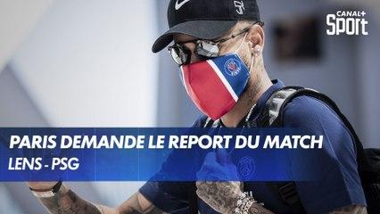 Lens - PSG : Paris demande le report du match