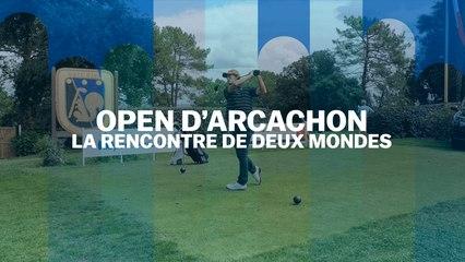Open d'Arcachon : La rencontre de deux mondes
