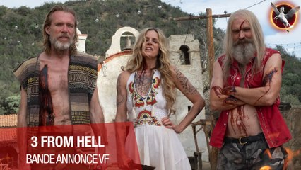 3 FROM HELL - BANDE ANNONCE VF - Le 15 septembre en Blu-Ray, DVD et VOD !