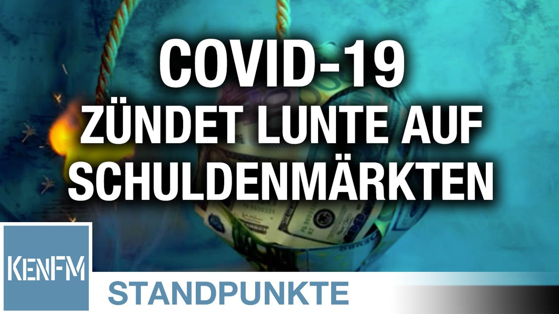 Covid-19 zündet die Lunte auf den Schuldenmärkten an   Von Christian Kreiß
