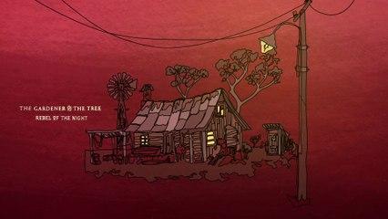 The Gardener & The Tree - rebel of the night