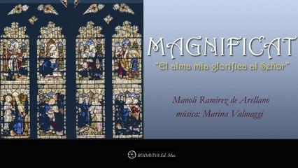 Manoli Ramírez De Arellano - MAGNIFICAT - EL ALMA MIA GLORIFÍCA