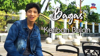 Bagas - Ketiban Bulan (Video Klip)