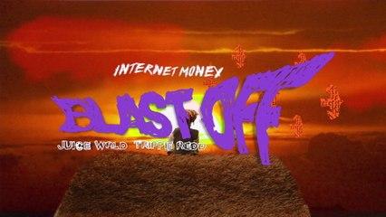 Internet Money - Blastoff