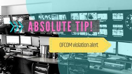 OFCOM  Violation Alert