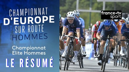 Championnats d'Europe de cyclisme : le résumé de la course hommes