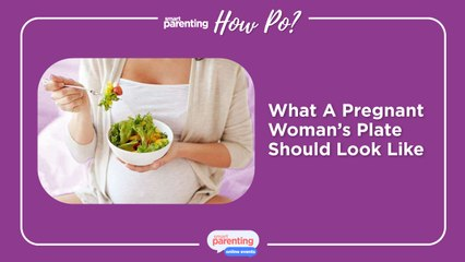 What A Pregnant Woman's Plate Should Look Like