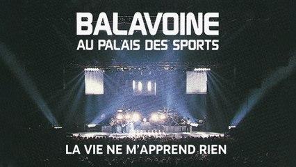 Daniel Balavoine - La vie ne m'apprend rien