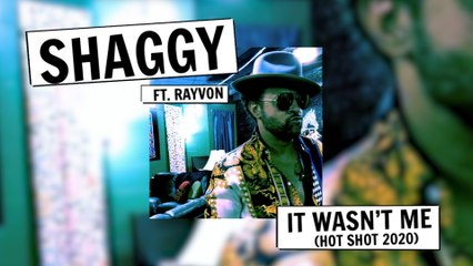 Shaggy - It Wasn't Me (Hot Shot 2020)