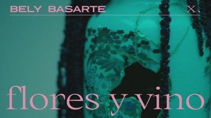 Bely Basarte - Flores y vino