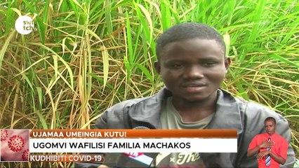 Ugomvi wafilisi familia Machakos