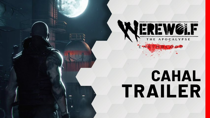 WEREWOLF The Apocalypse: Earthblood - Cahal Cinematic Trailer | Gamescom 2020