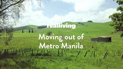 Moving Out of Metro Manila: Trends and Things You Need to Know