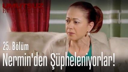 Nermin'den şüpheleniyorlar! - Umutsuz Ev Kadınları 25. Bölüm