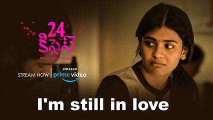 Adith Arun Beautiful Romantic talk with Hebah Patel _ 24 Kisses Movie Streaming on Amazon Prime