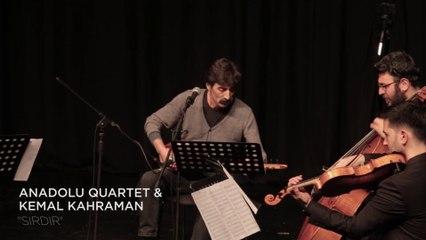 Anadolu Quartet & Kemal Kahraman - Geldik Şu Aleme