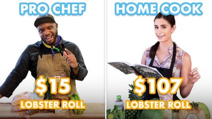 $107 vs $15 Lobster Roll: Pro Chef & Home Cook Swap Ingredients