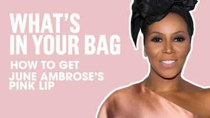How To Get Pink Lips Like June Ambrose   What's In Your Bag