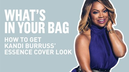 How To Get Kandi's Essence Cover Look   What's In Your Bag