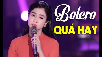 BOLERO THÁNG 9 - Tuyển Tập Những Ca Khúc Nhạc Trữ Tình Bolero Hay Nhất 2020 Phương Anh