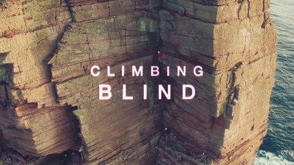 Bande Annonce Officielle du Film CLIMBING BLIND